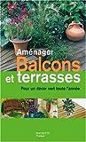echange, troc Emilie Courtat - Aménager Balcons et terrasses