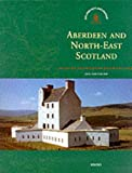 img - for Aberdeen and North-East Scotland (Exploring Scotland's Heritage) book / textbook / text book
