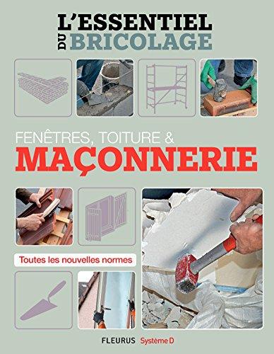 fenetres-toitures-maconnerie-lessentiel-du-bricolage