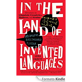Arika Okrent, In the land of invented languages