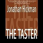 The Taster: Timothy Blanchard Thiller Series, Book 1 | Jonathan Hickman
