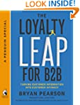 The Loyalty Leap for B2B: Turning Cus...