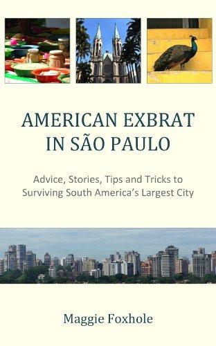 American Exbrat in São Paulo