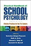 img - for Practical Handbook of School Psychology: Effective Practices for the 21st Century book / textbook / text book