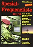 Spezial-Frequenzliste 2011/12, Band 2 (388180692X) by Michael Marten