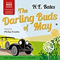 The Darling Buds of May: The Larkin Novels, Volume 1 Hörbuch von H. E. Bates Gesprochen von: Philip Franks