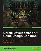 Unreal Development Kit Game Design Cookbook Front Cover