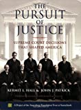 The Pursuit of Justice: Supreme Court Decisions that Shaped America (0195325680) by Hall, Kermit L.