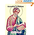 According To Matthew: A Commentary On...
