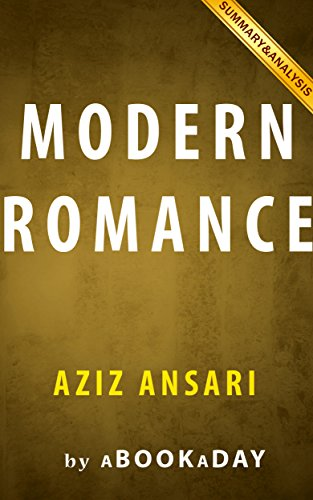 Modern Romance: by Aziz Ansari | Summary & Analysis