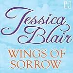 Wings of Sorrow | Jessica Blair