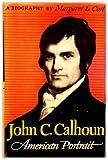 John C. Calhoun, American Portrait.