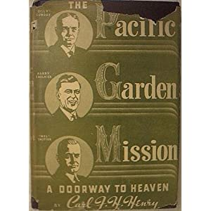 The Pacific Garden Mission - a Doorway to Heaven