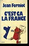 img - for C'est ca, la France (French Edition) book / textbook / text book