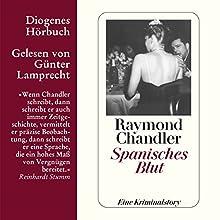 Spanisches Blut Hörbuch von Raymond Chandler Gesprochen von: Günter Lamprecht