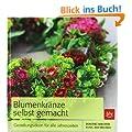 Blumenkr�nze selbst gemacht: Gestaltungsideen f�r alle Jahreszeiten