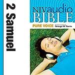 NIV Audio Bible, Pure Voice: 2 Samuel    Zondervan Bibles