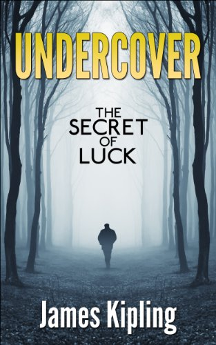 Free Kindle Book : Undercover: Secret of Luck (A Private Investigator Series of Crime and Suspense Thrillers Book)