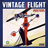 img - for Vintage Flight Posters 2016 Wall Calendar book / textbook / text book