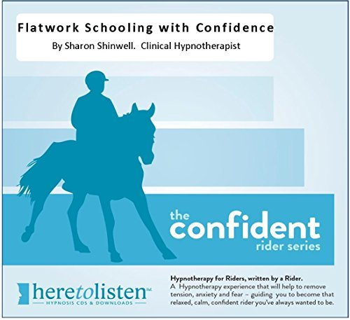 flatwork-schooling-with-confidence-hypnosis-cd-learn-to-overcome-nervousness-and-tension-when-you-ar