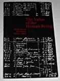 img - for The Value of the Human Being: Medicine in Germany 1918-1945 book / textbook / text book