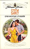 One Woman Crusade (Harlequin Presents) (037311351X) by Darcy