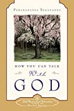 How You Can Talk With God (Self-Realization Fellowship)