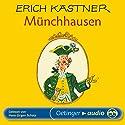 Münchhausen Hörbuch von Erich Kästner Gesprochen von: Hans-Jürgen Schatz