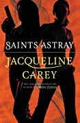 Saints Astray by Jacqueline Carey cover image