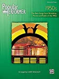 Larry Shackley Popular Performer 1950s: The Best Songs from Broadway, Movies and Radio of the 1950s