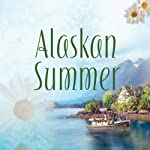 Alaskan Summer | Marilou Flinkman