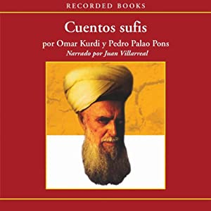 Cuentos Sufis [Sufist Tales (Texto Completo)] Audiobook