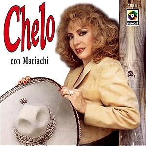 Chelo -  Chelo con Mariachi