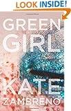 Green Girl: A Novel (P.S.)