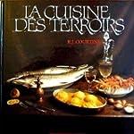 La cuisine des terroirs...