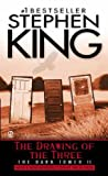 The Drawing of the Three (Dark Tower (Pb)) Stephen King