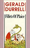 Fillets of Plaice (000634464X) by Durrell, Gerald
