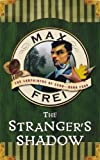 Max Frei The Stranger's Shadow (Labyrinths of Echo)