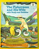The Fisherman and His Wife With Benjy and Bubbles (Read With Me) (0030449715) by Ruth Lerner Perle