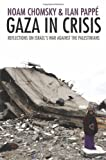ISBN: 1608460975 - Gaza in Crisis: Reflections on Israel's War Against the Palestinians
