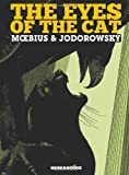The Eyes of the Cat - The YELLOW Edition By Jodorowsky, Alexandro and Moebius (159465042X) by Alexandro Jodorowsky