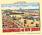 The Beach Bums Guide to the Boardwalks of New Jersey
