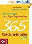 Von Tag zu Tag souver�ner: 365 Coachi...