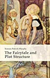 img - for The Fairytale and Plot Structure book / textbook / text book