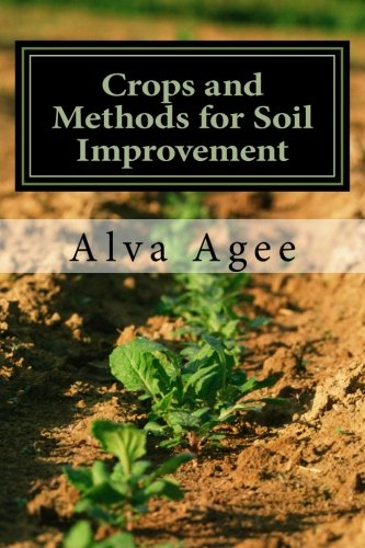 Crops and methods for soil improvement business industrial for Soil improvement