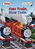 img - for Thomas and Friends: Fast Train, Slow Train (Thomas & Friends) (Bright & Early Books(R)) book / textbook / text book