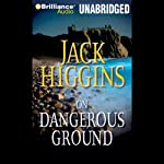 On Dangerous Ground: A Sean Dillon Novel (       UNABRIDGED) by Jack Higgins Narrated by Michael Page
