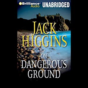 On Dangerous Ground: A Sean Dillon Novel | [Jack Higgins]