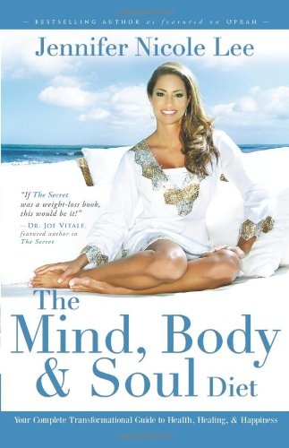 the-mind-body-soul-diet-your-complete-transformational-guide-to-health-healing-happiness