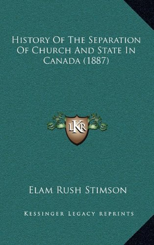 History of the Separation of Church and State in Canada (1887)